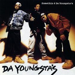 Somethin 4 da Youngsta's