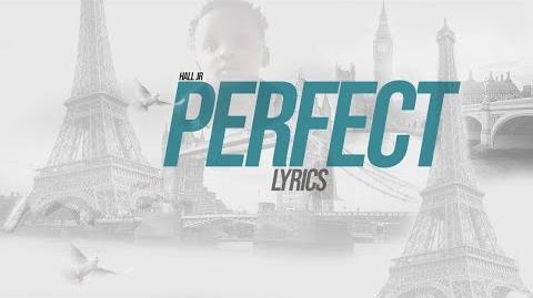 "Hall Jr -Perfect Lyrics & Meaning Paris Saved Me ""im not perfect"" Apple Music"
