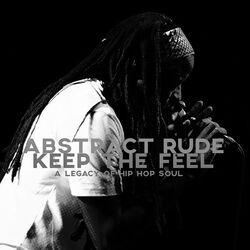 Keep the Feel- A Legacy of Hip Hop Soul