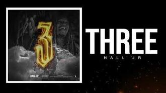 Hall Jr 2026- Three Official Audio