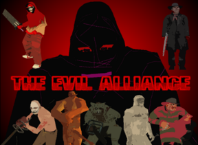 The Evil Alliance Promo by Tyler Redick
