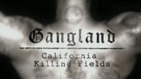 Gangland S.3 Ep. 2 - California Killing Fields 1080p HD