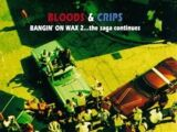 Bangin' on Wax 2... The Saga Continues (Bloods & Crips album)
