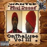 Onthaluse Vol. 3 (Phuj Doose mixtape)