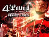 Bigga Rankin Presents Tha Cracka Everybody Talkin Bout (4 Pound mixtape)