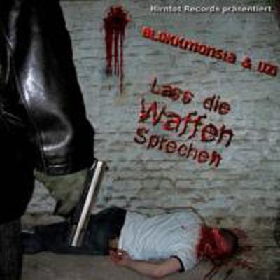Download mp3 full flac album vinyl rip Bis Zum Letzten Tropfen Wein - Blokkmonsta & Uzi - Lass Die Waffen Sprechen (CD, Album)