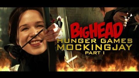 BigHead Hunger Games Mockingjay Part 1 (HISHE Features - BigHead Parodies)