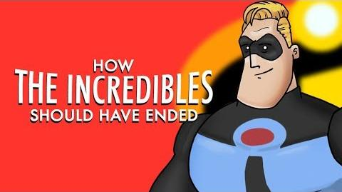 How The Incredibles Should Have Ended