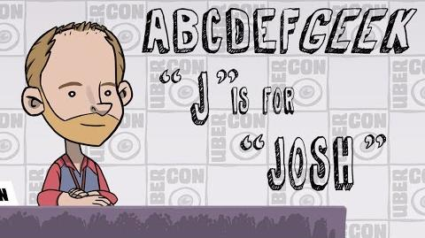 "ABCDEFGeek ""J"" Is For ""Josh"""