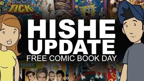 HISHE UPDATE - Free Comic Book Day
