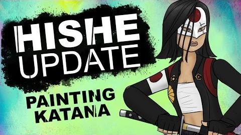HISHE UPDATE - Painting Katana