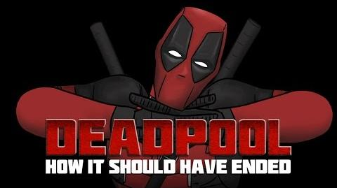 How Deadpool Should Have Ended