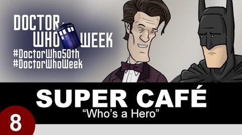 Super Cafe Who's a Hero
