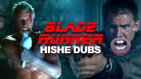 Blade Runner - HISHE DUBS