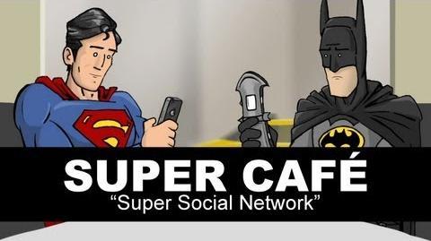 Super Café Super Social Network