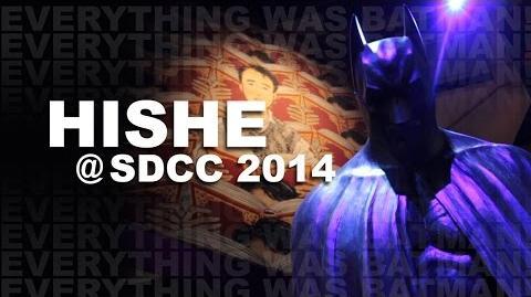 HISHE @ SDCC 2014