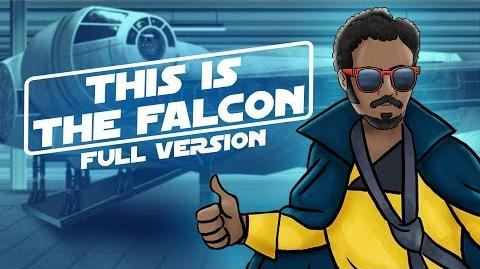 This Is The Falcon - A Star Wars and Childish Gambino PARODY