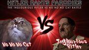 No No No Cat Vs Inglorious Hitler