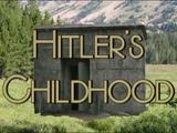 Hitler's Childhood