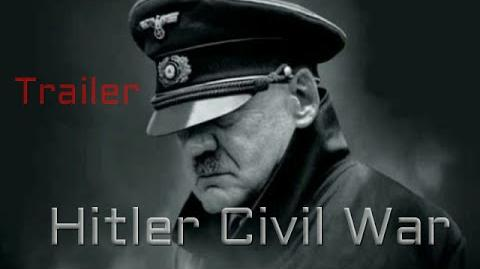 Hitler Civil War Trailer