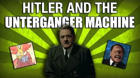 Hitler and the Unterganger Machine