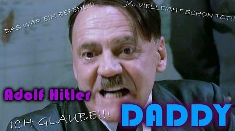 DPMV Adolf Hitler - DADDY (Parody of PSY's DADDY)