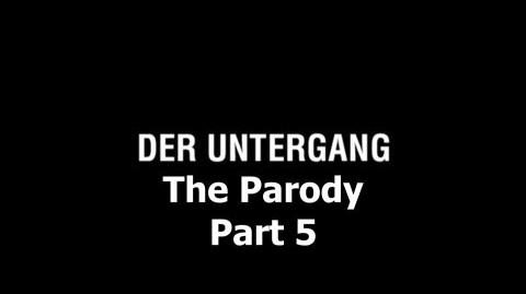 Der Untergang The Parody - Part 5