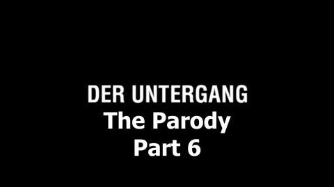 Der Untergang The Parody - Part 6