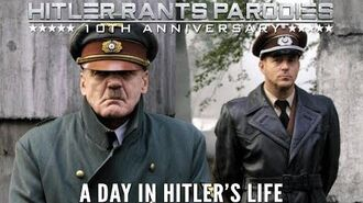 A day in Hitler's life Episode III