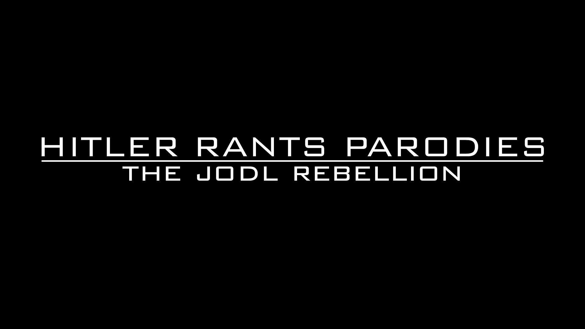 The Jodl Rebellion   Hitler Rants Parodies Wiki   Fandom