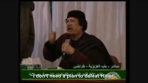 Hitler plans to defeat Gaddafi and Gaddafi rants about it