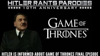 Hitler is informed about Game of Thrones final episode