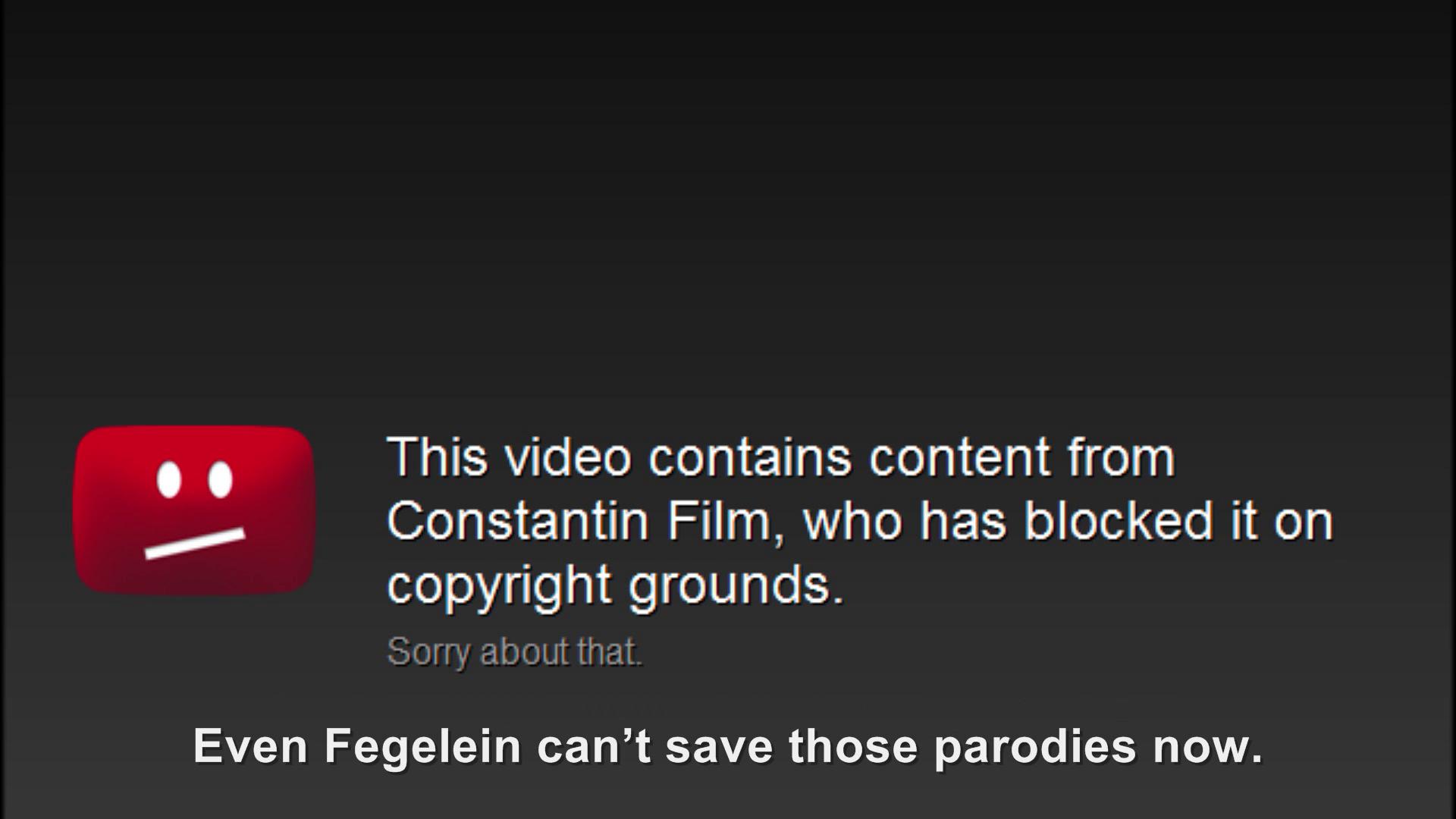 Hitler is informed Constantin is blocking parodies again ...