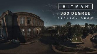 HITMAN - 360 degree Fashion Show