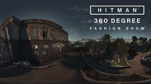 HITMAN - 360 degree Fashion Show
