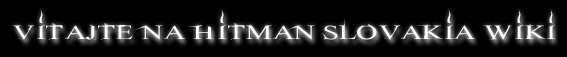 Vitajte na Hitman Wiki SLovakia.jpg