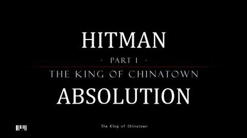 """Hitman Absolution (Mission 2) The King of Chinatown - PRO """"HARD"""""""