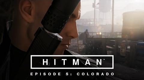 HITMAN - Episode 5 Colorado Launch Trailer ES