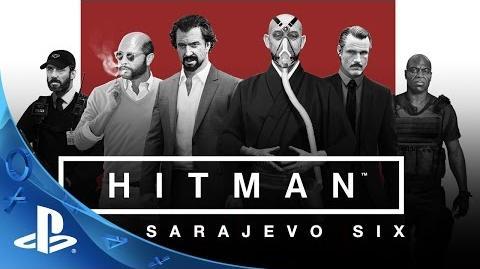HITMAN - The Sarajevo Six Trailer PS4
