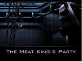 The Meat King's Party