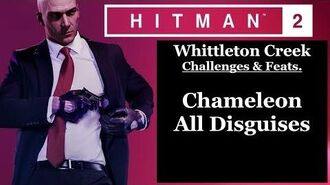 Hitman 2 Whittleton Creek - Another Life - Chameleon, All Disguises