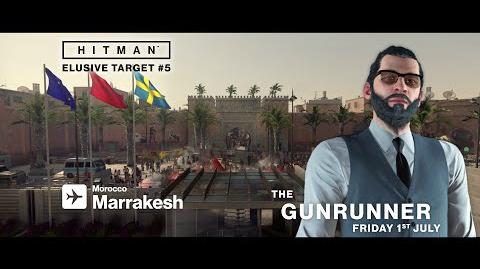 HITMAN - Elusive Target 5 - The Gunrunner