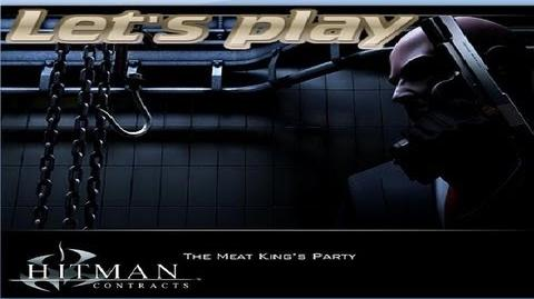 Hitman Contracts - The Meat King's Party