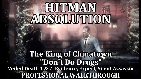 """Hitman Absolution (Mission 2) The King of Chinatown - PRO """"Don't Do Drugs"""""""