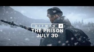 HITMAN 2 - The Prison Location Trailer