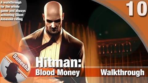 ★ Hitman-Hitman Blood Money - Mission 10