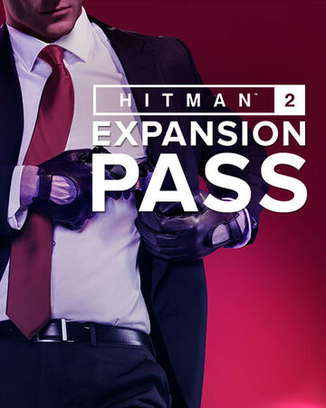 Hitman 2 Expansion Pass Hitman Wiki Fandom