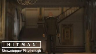 HITMAN - World Premiere 'Showstopper' Playthrough