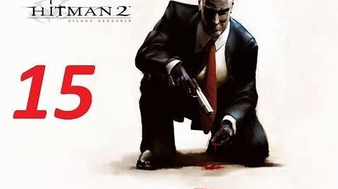 Hitman 2 Silent Assassin прохождение серия 15 ( Перехват автоколонны)
