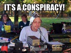 Tin Foil Hat Conspiracy
